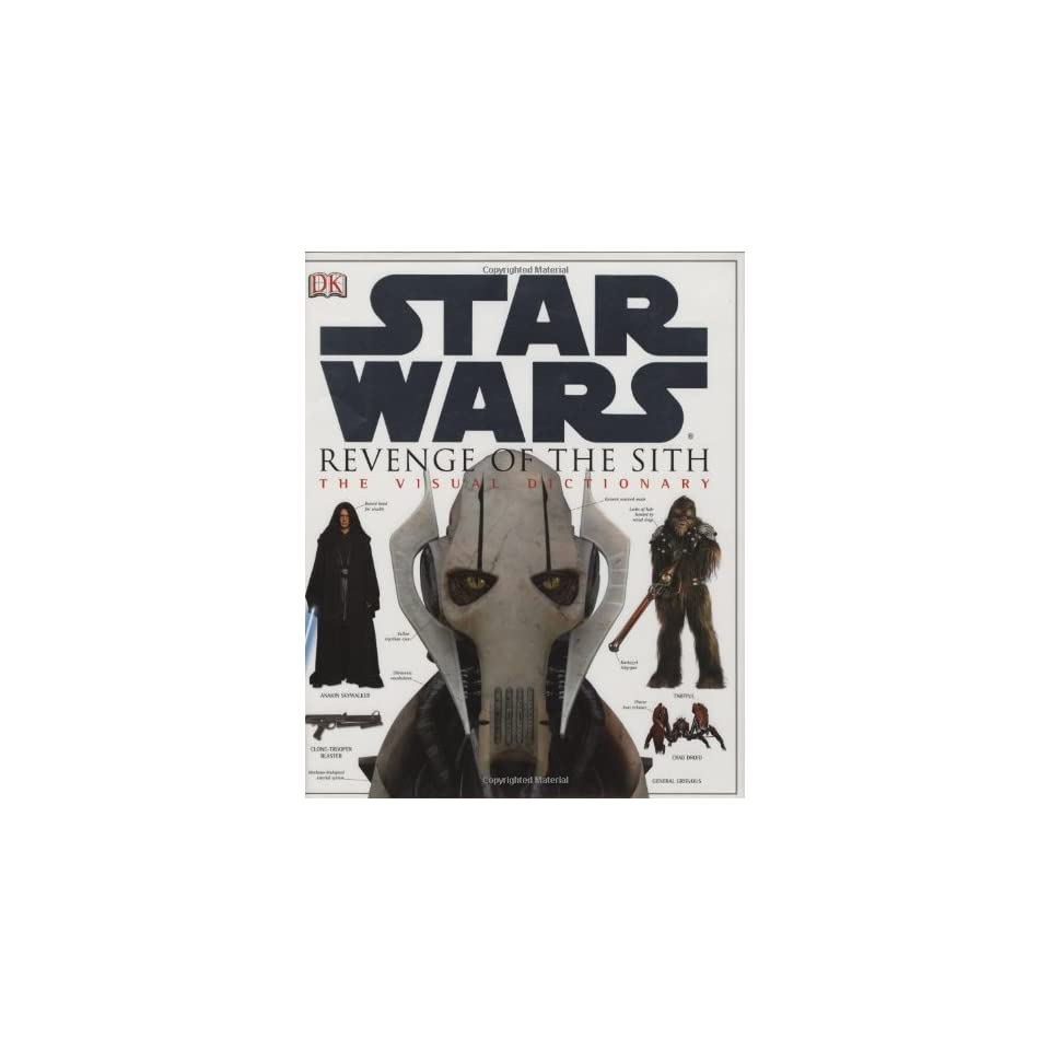 The Visual Dictionary Of Star Wars Episode Iii Revenge Of The Sith On Popscreen