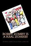 img - for Bobby Zomby is a real Zombie! book / textbook / text book