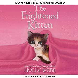 The Frightened Kitten | [Holly Webb]