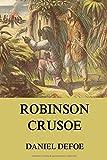 Robinson Crusoe: Vollständige Illustrierte Ausgabe