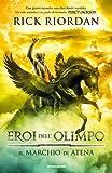 Il marchio di Atena. Eroi dell'Olimpo
