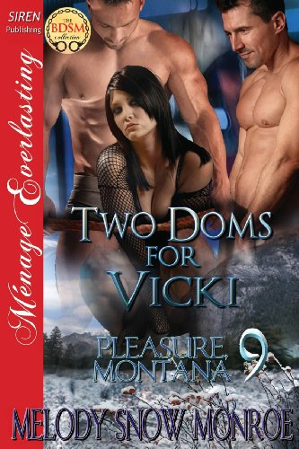 Two Doms for Vicki [Pleasure, Montana 9]