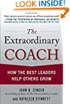 The Extraordinary Coach: How the Best...