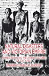Natural Disasters and Victorian Empir...
