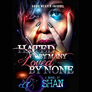 Hated by Many, Loved by None Audiobook