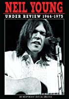 Young, Neil - Under Review 1966-1975