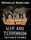 img - for War and Terrorism - The Future of the World book / textbook / text book