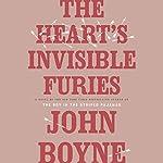The Heart's Invisible Furies: A Novel | John Boyne