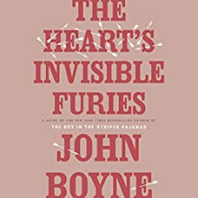 The Heart's Invisible Furies: A Novel Audiobook by John Boyne Narrated by Stephen Hogan
