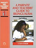 img - for A Parents' and Teachers' Guide to Bilingualism (Bilingual Education and Bilingualism) book / textbook / text book