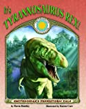 It's Tyrannosaurus Rex! - a Smithsonian Prehistoric Pals Book (Paperback book, Audiobook CD and poster) (Smithsonian's Prehistoric Pals) (1592492126) by Dawn Bentley
