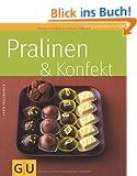 Set Pralinen & Konfekt: Mit 3 Pralinengabeln und 375 Papierf�rmchen (GU Buch plus)