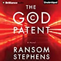 The God Patent Audiobook by Ransom Stephens Narrated by Luke Daniels