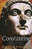 Constantine: Roman Emperor, Christian Victor
