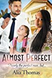 img - for Almost Perfect: A BWWM Billionaire Single Parent Romance book / textbook / text book