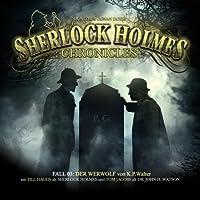 Der Werwolf (Sherlock Holmes Chronicles 3) Hörbuch