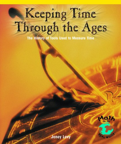 Keeping Time Through the Ages: The History of Tools Used to Measure Time (Powermath)