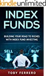 Index Funds: Building Your Road To Ri...