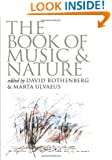 The Book of Music and Nature: An Anthology of Sounds, Words, Thoughts (Music Culture)