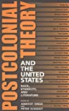 img - for Postcolonial Theory and the United States: Race, Ethnicity, and Literature book / textbook / text book