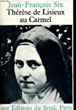 img - for Broche - Therese de lisieux au carmel book / textbook / text book