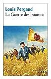 echange, troc Louis Pergaud - La Guerre des boutons