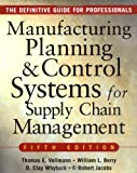 img - for MANUFACTURING PLANNING AND CONTROL SYSTEMS FOR SUPPLY CHAIN MANAGEMENT : The Definitive Guide for Professionals book / textbook / text book
