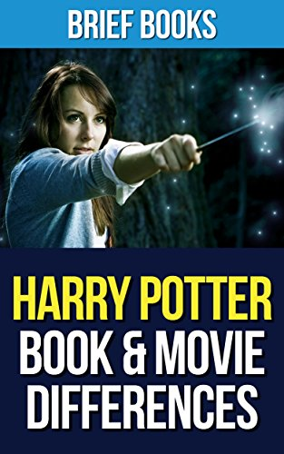 Harry Potter: Book & Movie Differences (Brief Books 13) PDF