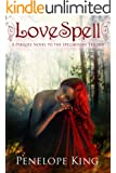 LoveSpell: The Prequel Novel To The Spellbound Trilogy