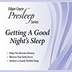 Getting a Good Night's Sleep: Edgar Cayce Presleep Series | Edgar Cayce