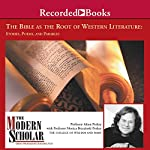 The Modern Scholar: The Bible and the Roots of Western Literature | Adam Potkay,Monica Brezinski Potkay