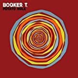 Booker T. - Potato Hole