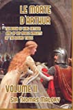 Image of Le Morte d'Arthur: The Book of King Arthur and of his Noble Knights of the Round Table (Volume 2)