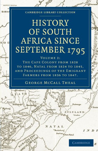 History of South Africa since September 1795 (Cambridge Library Collection - African Studies)