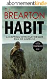 HABIT: a gripping detective thriller full of suspense (Titan Trilogy Book 1) (English Edition)