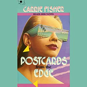 Postcards from the Edge | [Carrie Fisher]