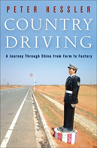 Country Driving: A Journey Through China from Farm to...
