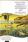 Winston Churchill's Afternoon Nap: Wide Awake Inquiry into the Human Nature of Time (Paladin Books) (0586087982) by Jeremy Campbell