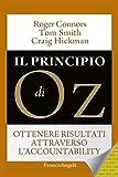 img - for Il principio di Oz. Ottenere risultati attraverso l'accountability: Ottenere risultati attraverso l'accountability (Italian Edition) book / textbook / text book