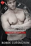 The Prince's Runaway Lover (Entangled Indulgence) (Men of the Zodiac) by Robin Covington