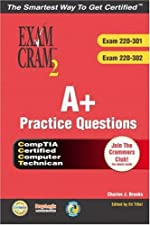 CompTIA A Practice Questions Exam Cram by Charles J. Brooks