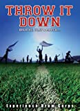 Throw It Down - The Classic Drum Corps Movie