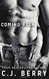 Coming Back (The Sarah Kinsely Story) (Volume 2)