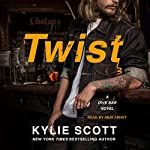 Twist: Dive Bar, Book 2 | Kylie Scott