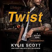 Twist: Dive Bar, Book 2 | Kylie Scott
