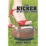 The Kicker of St. John's Wood ~ Gary Wolf