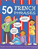 img - for 50 French Phrases (50 Phrases) (French and English Edition) book / textbook / text book