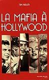 echange, troc Tim Adler - La Mafia à Hollywood