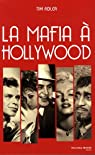 La Mafia à Hollywood par Adler