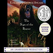 The Sign of the Beaver | [Elizabeth George Speare]